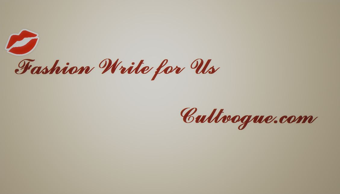 Fashion Write For Us